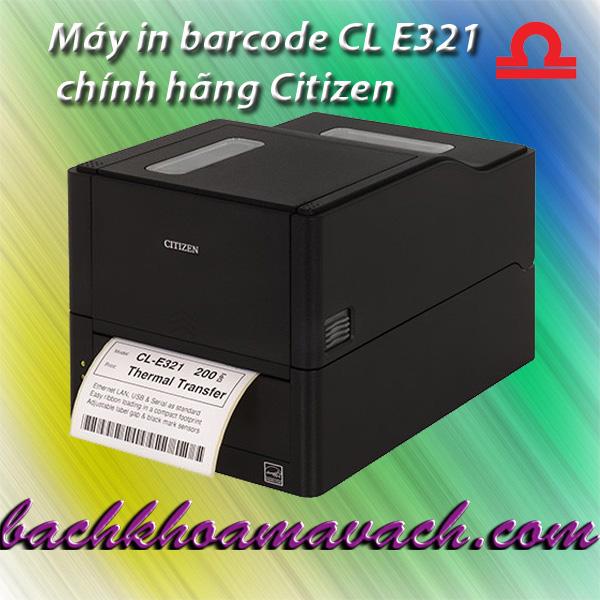 Máy in barcode CL E321 chính hãng